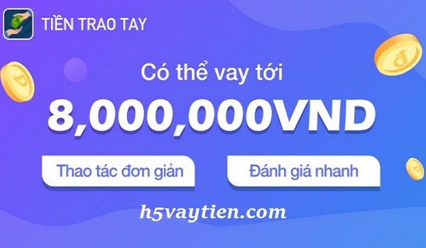 h5 tiền trao tay